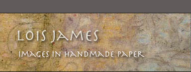 Lois James Images in Handmade Paper